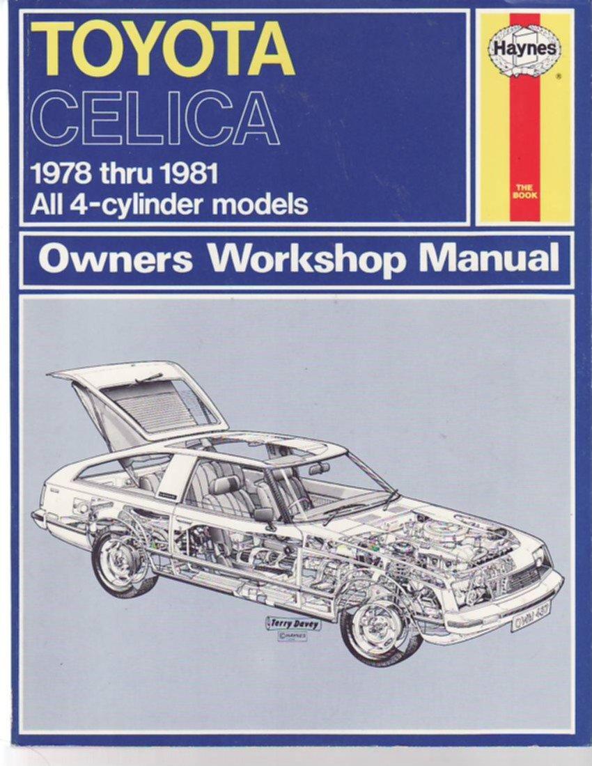 Toyota Celica Owner's Workshop Manual: Amazon.co.uk: J.H. Haynes, Alec J.  Jones, Alec J. Jones: 9780856968112: Books