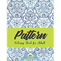 Image for Pattern Coloring Book for Adults: 50 Beautiful Mandala and Pattern Pages You Will Love to Color