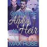 Giving the Alpha an Heir (MM Omega Mpreg Romance) (The New Detroit Wolves Book 1)