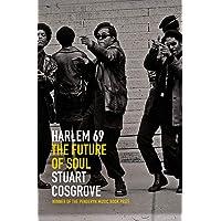 Cosgrove, S: Harlem 69 (The Soul Trilogy)