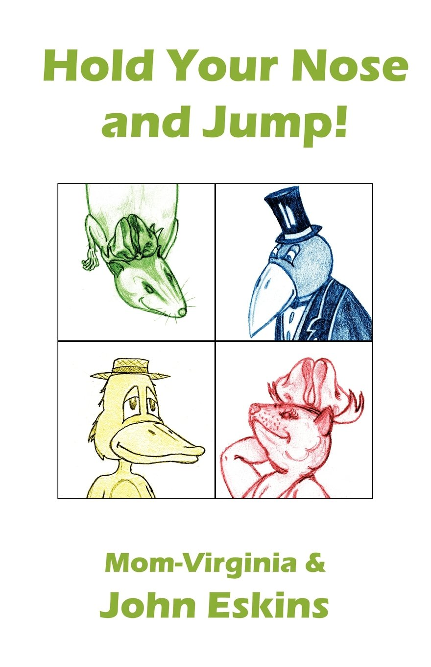 Hold Your Nose and Jump! ebook