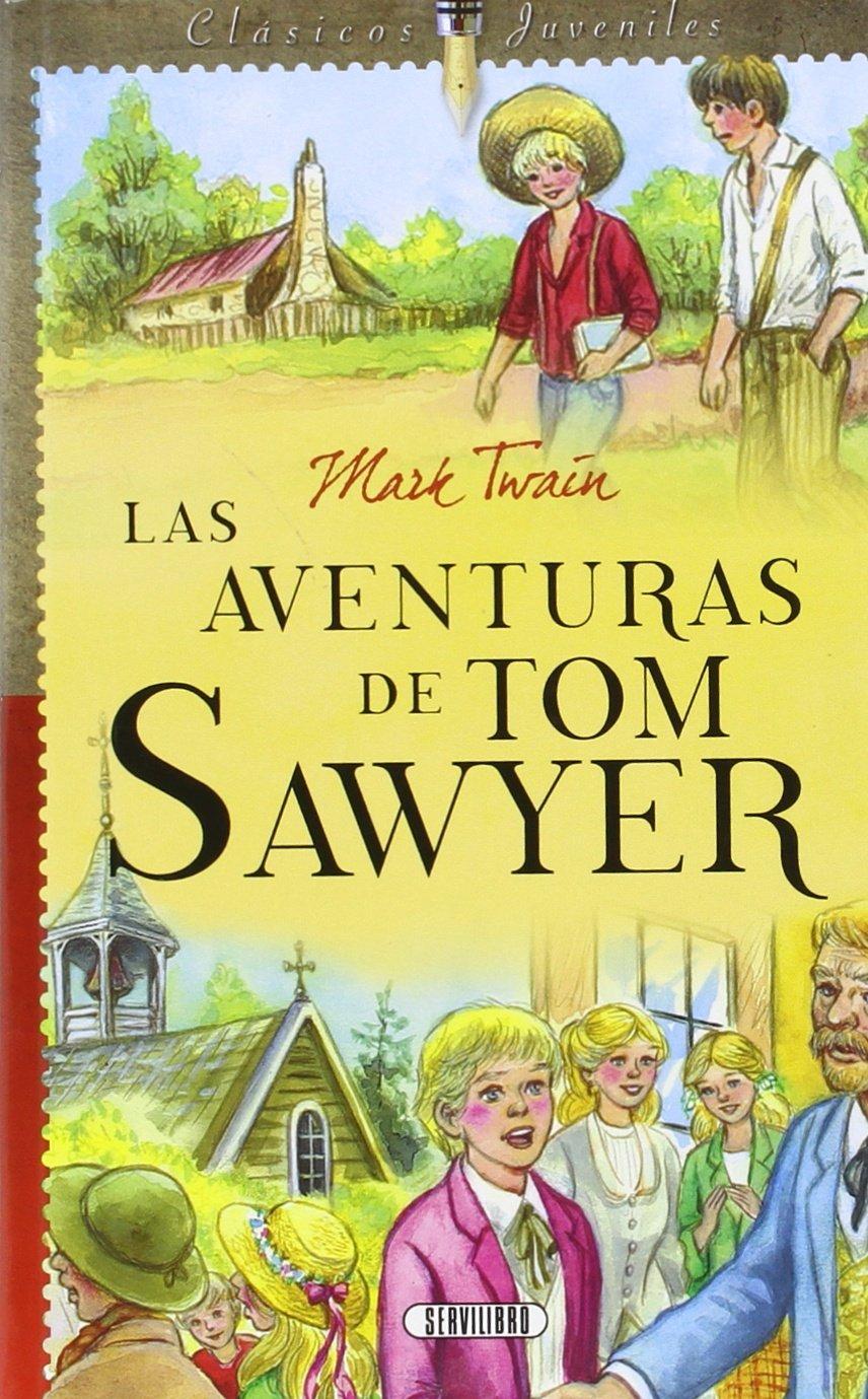 AVENTURAS DE TOM SAWYER, LAS: Mark Twain: 9788490051009: Amazon.com: Books