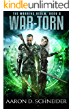 War-Torn: A Military Fantasy Novel (The Warring Realm Series Book 2)