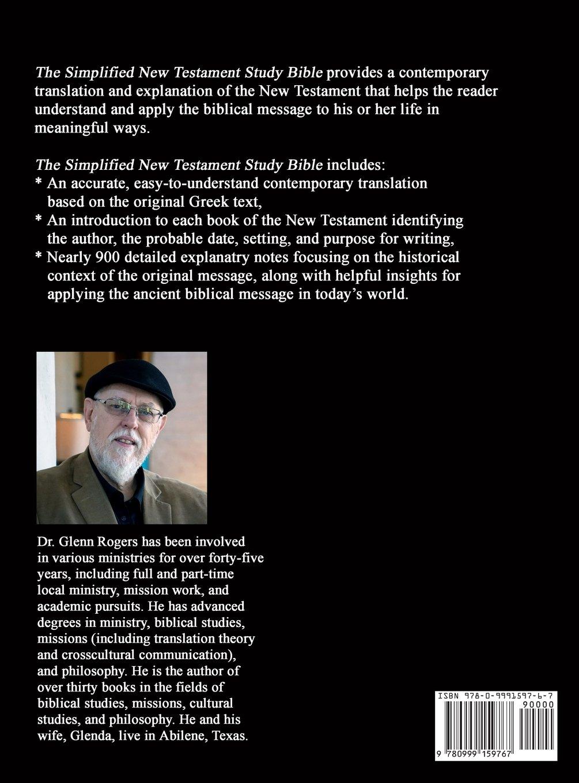 The Simplified New Testament Study Bible: Glenn Rogers ...