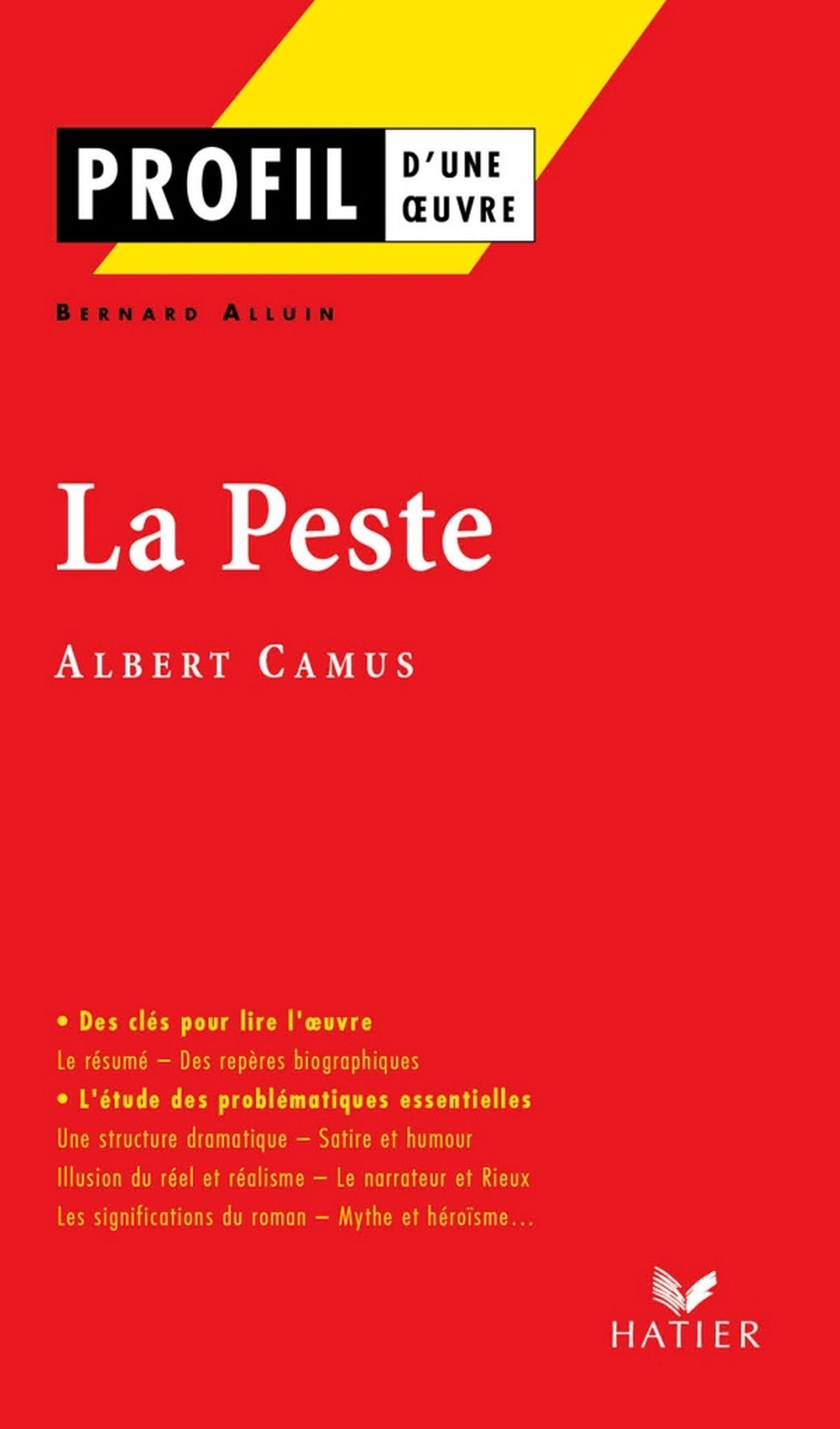 Profil   Camus  Albert    La Peste   Analyse Littéraire De L'oeuvre  Profil D'une Oeuvre T. 22   French Edition