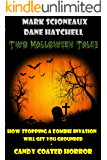 Two Halloween Tales