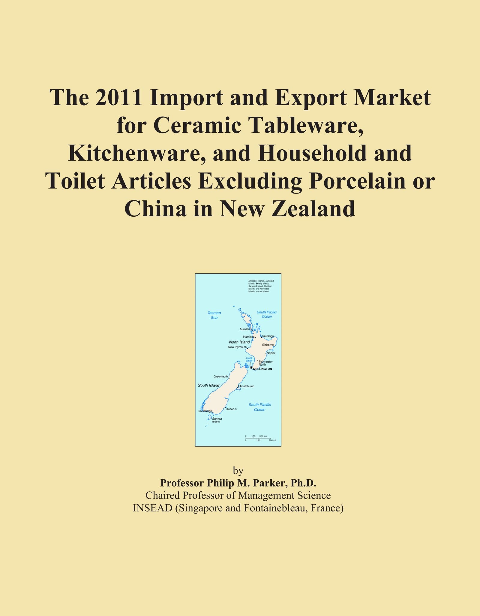 Download The 2011 Import and Export Market for Ceramic Tableware, Kitchenware, and Household and Toilet Articles Excluding Porcelain or China in New Zealand ebook