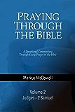 Praying Through the Bible (Vol 2): Judges–Second Samuel
