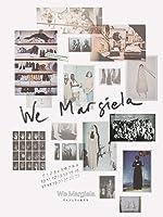 We Margiela マルジェラと私たち(字幕版)