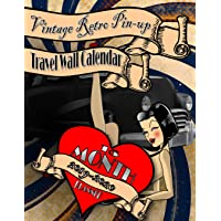 Vintage Retro Pin Up Travel Wall Calendar 2019: 2019-2020 15 Month Monthly Planner Notebook