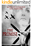 The Promise: A World War 2 Historical Romance Novel
