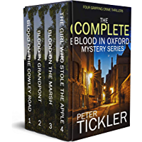 THE COMPLETE BLOOD IN OXFORD MYSTERY SERIES four absolutely gripping crime thrillers (English Edition)