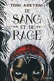 De sang et de rage - Roman dès 14 ans (1)