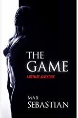The Game (A Hotwife Adventure) Kindle Edition