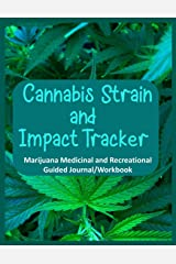 Cannabis Strain and Impact Tracker: Marijuana Medicinal and Recreational Guided Journal/Workbook, blue with one leaf Paperback