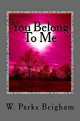 You Belong To Me (Allanville Matchmakers Book 2) Kindle Edition
