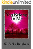 You Belong To Me (Allanville Matchmakers Book 2)