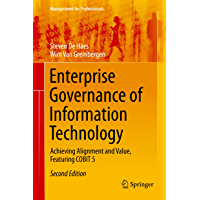 Enterprise Governance of Information Technology: Achieving Alignment and Value, Featuring COBIT 5 (Management for Professionals) (English Edition)