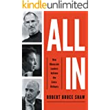 All In: How Obsessive Leaders Achieve the Extraordinary