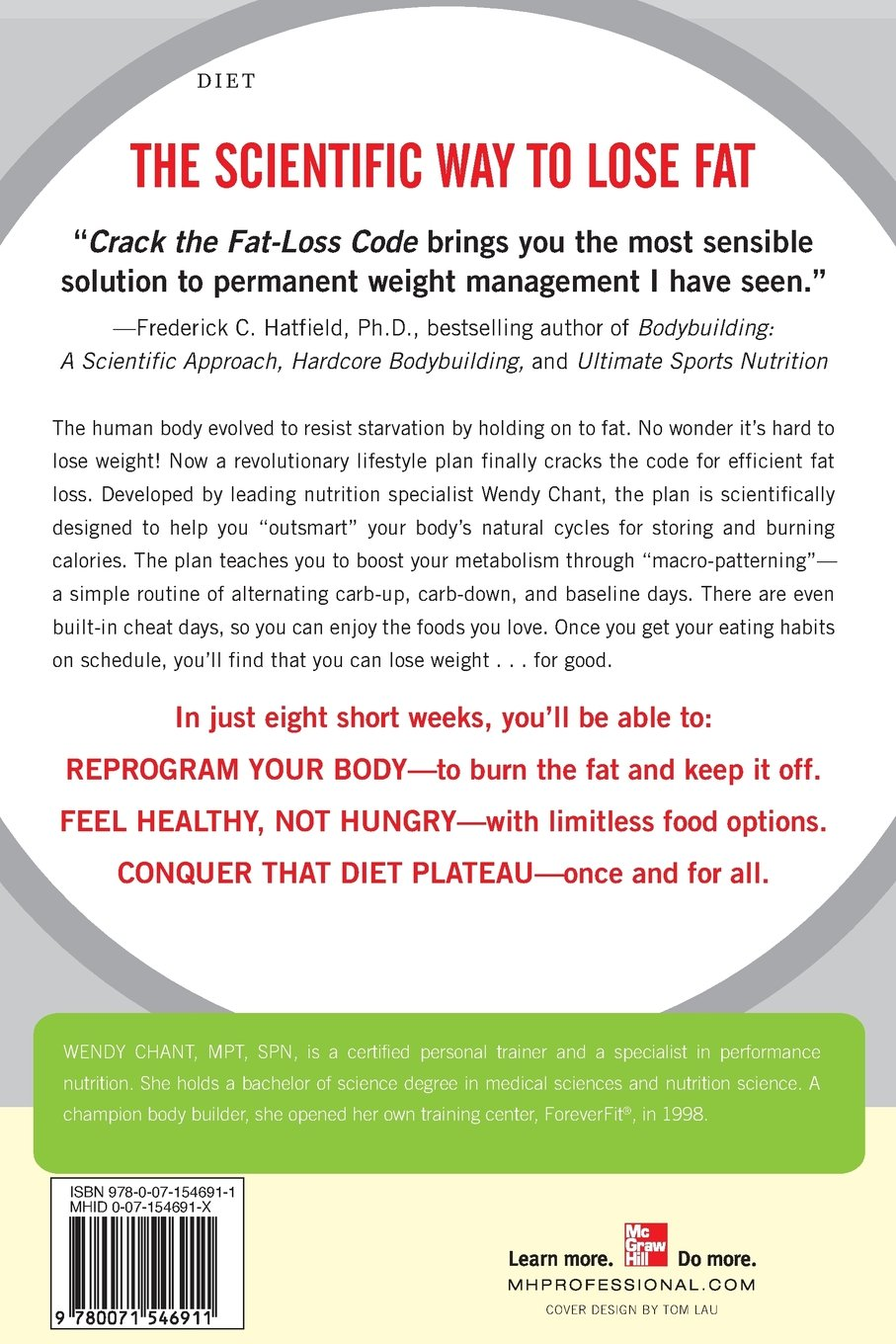 Crack the fat loss code outsmart your metabolism and conquer the crack the fat loss code outsmart your metabolism and conquer the diet plateau wendy chant 9780071546911 amazon books fandeluxe Gallery