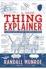 Thing Explainer: Complicated Stuff in Simple Words Paperback