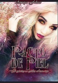 Pacto de piel (Luz y tinieblas nº 1) (Spanish Edition)