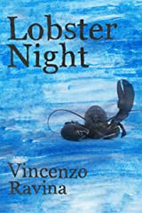 Lobster Night: A Pandemic Story Kindle Edition