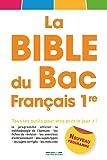 La Bible du Bac Français 1e