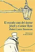 El Extraño Caso Del Doctor Jekyll Y El Señor