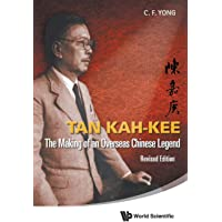 Tan Kah-kee: The Making Of An Overseas Chinese Legend (Revised Edition)