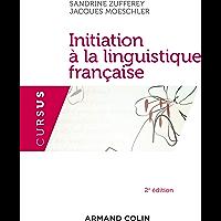 Initiation à la linguistique française - 2e édition (French Edition)
