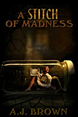 A Stitch of Madness Kindle Edition