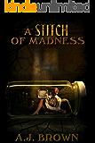 A Stitch of Madness