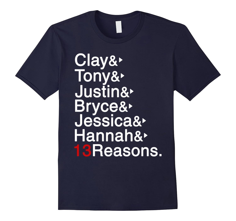 13 Reasons Tee Why Shirt-CD