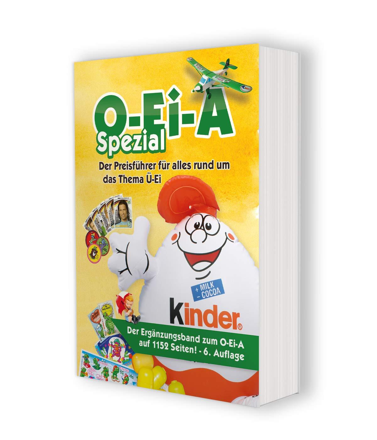 O-Ei-A Spezial (6. Auflage) - Der Preisführer für alles rund um das Thema Ü-Ei (Englisch) Taschenbuch – 31. August 2018 André Feiler Feiler Verlag 394455020X Sammlerkataloge