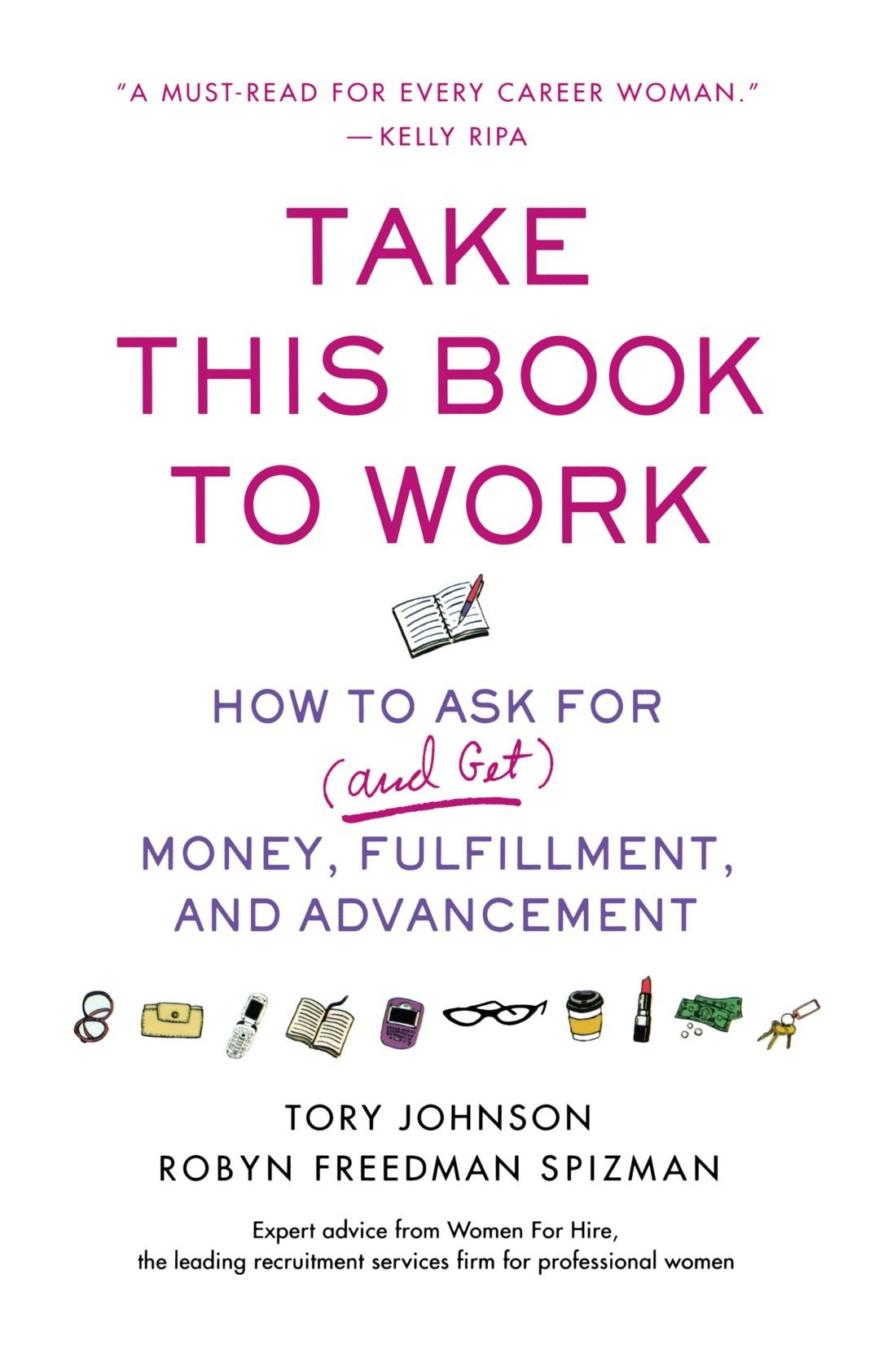 Take This Book To Work: How To Ask For (and Get) Money,