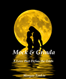 Mock & Grinda: A Love that Defies the Odds (The Mother's Children)