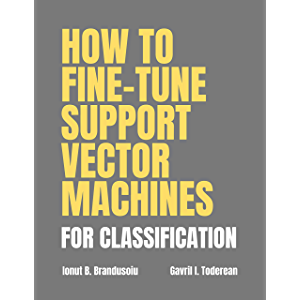 How to Fine-tune Support Vector Machines for Classification