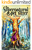 The Supernatural Pet Sitter: The Rescue