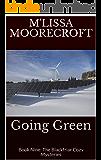 GOING GREEN: Book Nine: The Blackfriar Cozy Mysteries