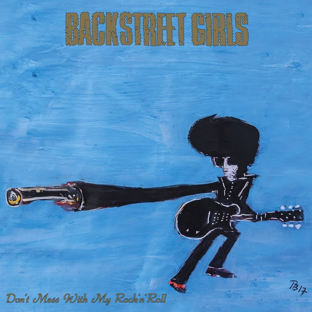 Backstreet Girls - Dont Mess With My Rock N Roll - (VOW229CD) - CD - FLAC - 2017 - WRE Download