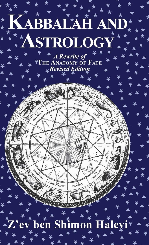 Kabbalah and Astrology  Halevi, Z'Ev Ben Shimon Amazon.de Bücher