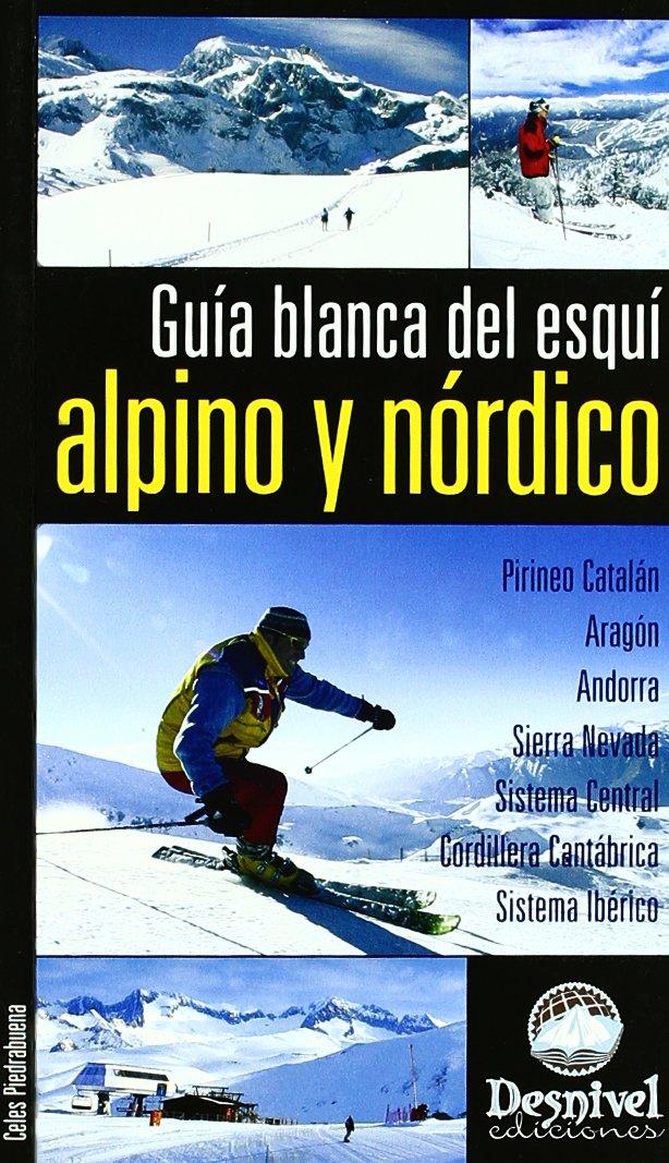 Guia Blanca del esqui alpino y nordico: Amazon.es ...