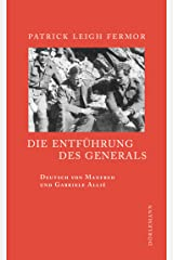 Die Entführung des Generals (German Edition) Kindle Edition