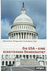 Die USA - eine scheiternde Demokratie? Perfect Paperback