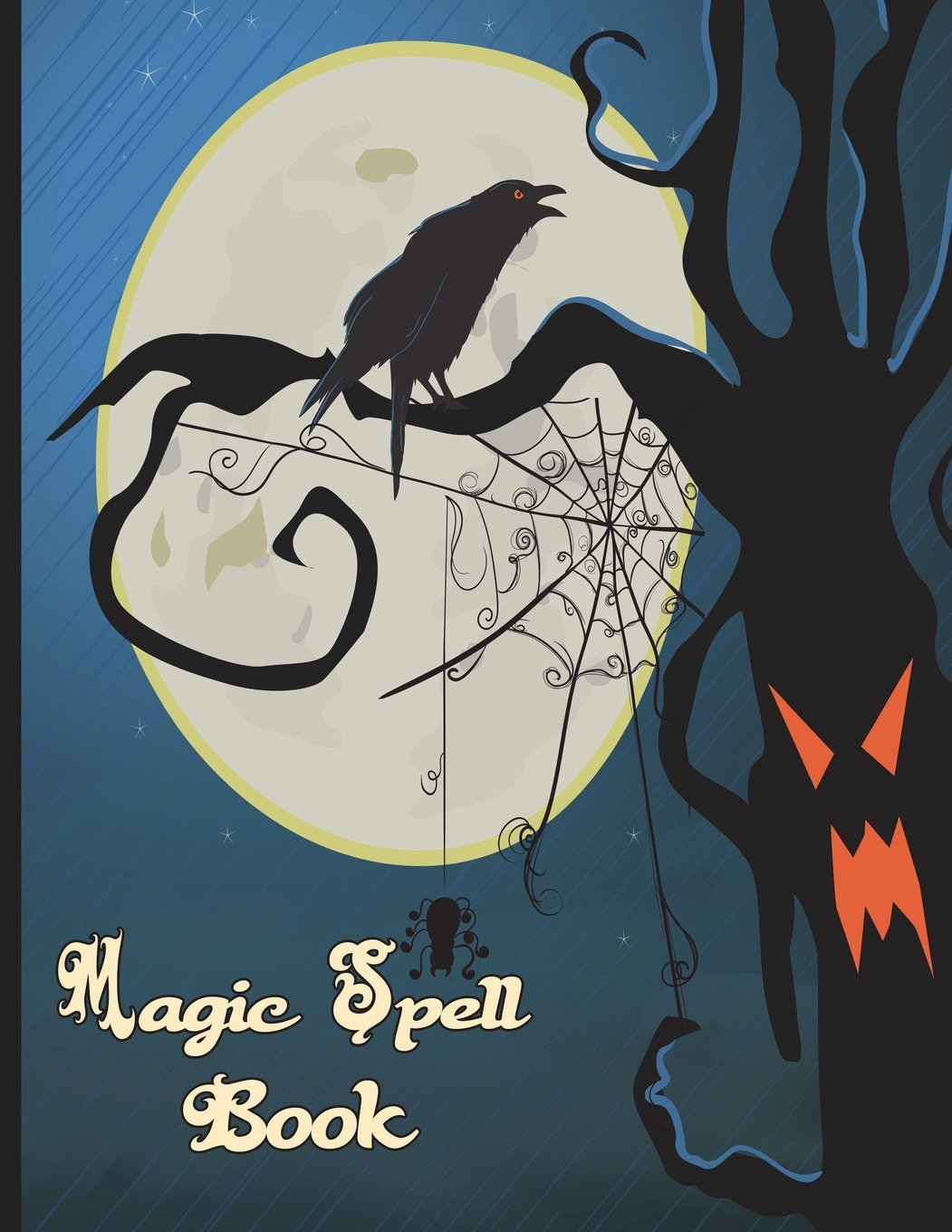 Magic Spell Book: Book of Shadows Grimoire 90 Blank Attractive Spells Records Paperback Notebook Journal 8.5 X 11 Magic Gift Spell Book Spooky Tree Spider Web Full Moon Cover pdf epub
