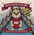 Pop Goes Lullaby 5