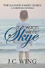 A Warm Winter Skye - A Gannon Family Christmas Novella (The Gannon Family Book 3) Kindle Edition