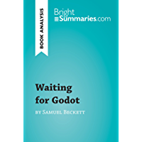 Waiting for Godot by Samuel Beckett (Book Analysis): Detailed Summary, Analysis and Reading Guide (BrightSummaries.com)