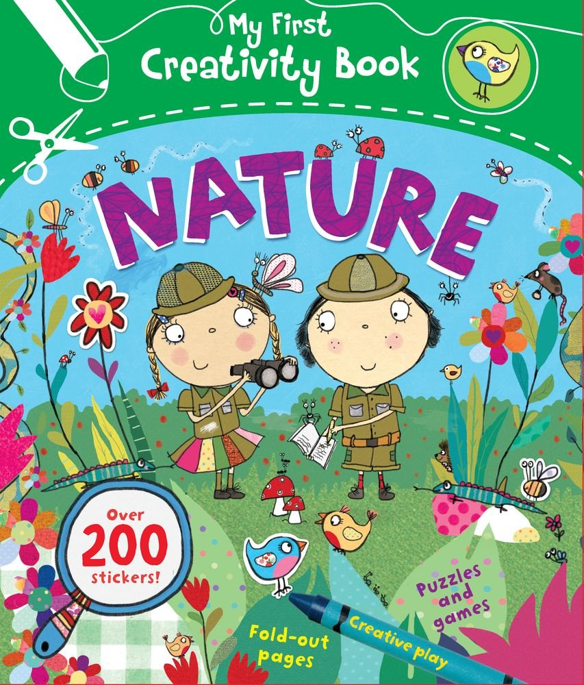 Read Online Nature: Creative Play, Fold-Out Pages, Puzzles and Games, Over 200 Stickers! (My First Creativity Books) pdf